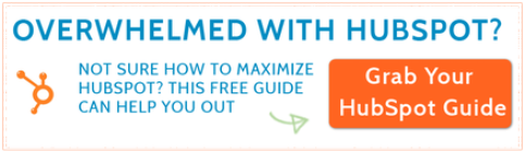 Ultimate DIY Guide To HubSpot If You Are Overwhelmed