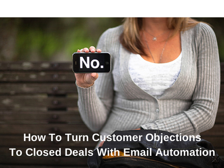 How_To_Turn_Customer_ObjectionsTo_Closed