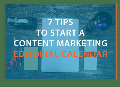 7_tips_editorial_calendar
