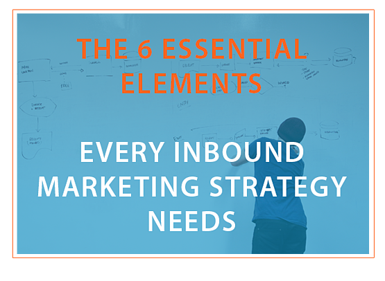 The_6_essential_elements_your_inbound_marketing