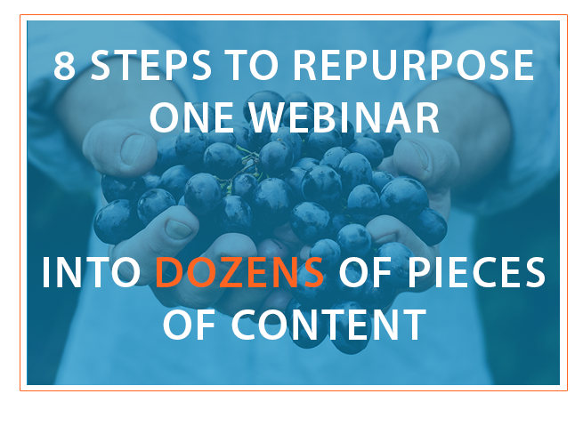 8_steps_to_repurpose_one_webinar