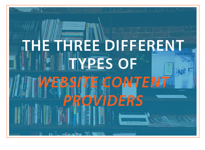 3 Types Of Different Website Content Providers